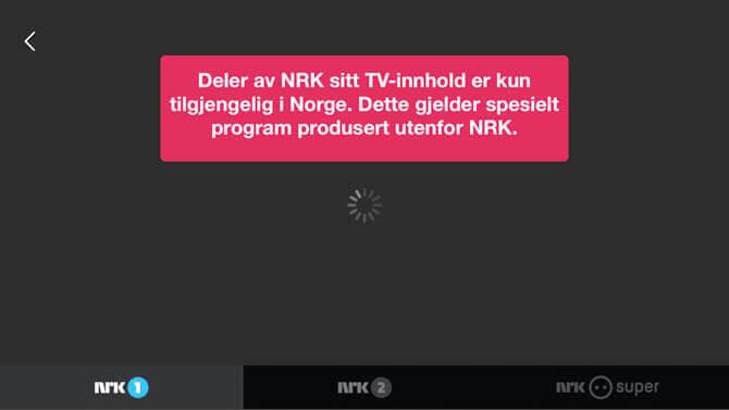 Deler av NRK sitt TV-innhold er kun tilgjengelig i Norge. Dette gjelder spesielt program produsert utenfor NRK.